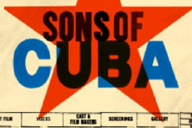 "About Sons of Cuba Film (2009) and 3 films illuminating ""gaps in mainstream history"""