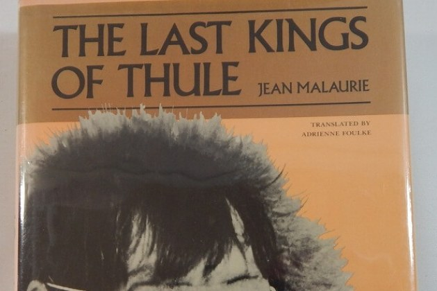 The Last Kings of Thule: With the Polar Eskimos, as They Face Their Destiny